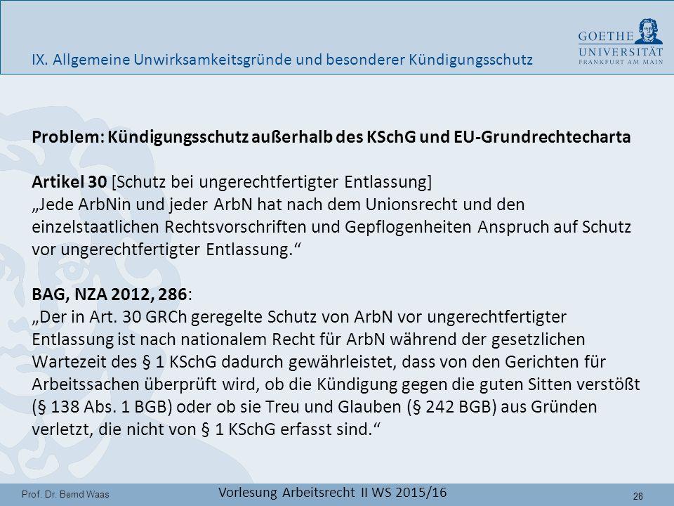 28 Prof. Dr. Bernd Waas Vorlesung Arbeitsrecht II WS 2015/16 IX.