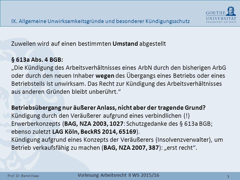 14 Prof.Dr. Bernd Waas Vorlesung Arbeitsrecht II WS 2015/16 IX.