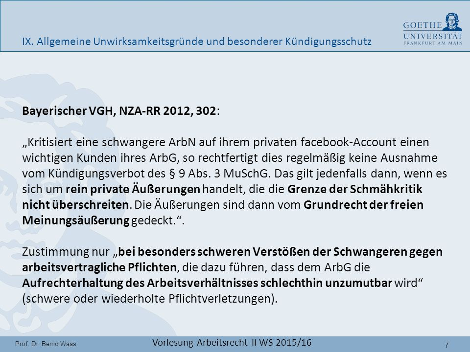 7 Prof. Dr. Bernd Waas Vorlesung Arbeitsrecht II WS 2015/16 IX.