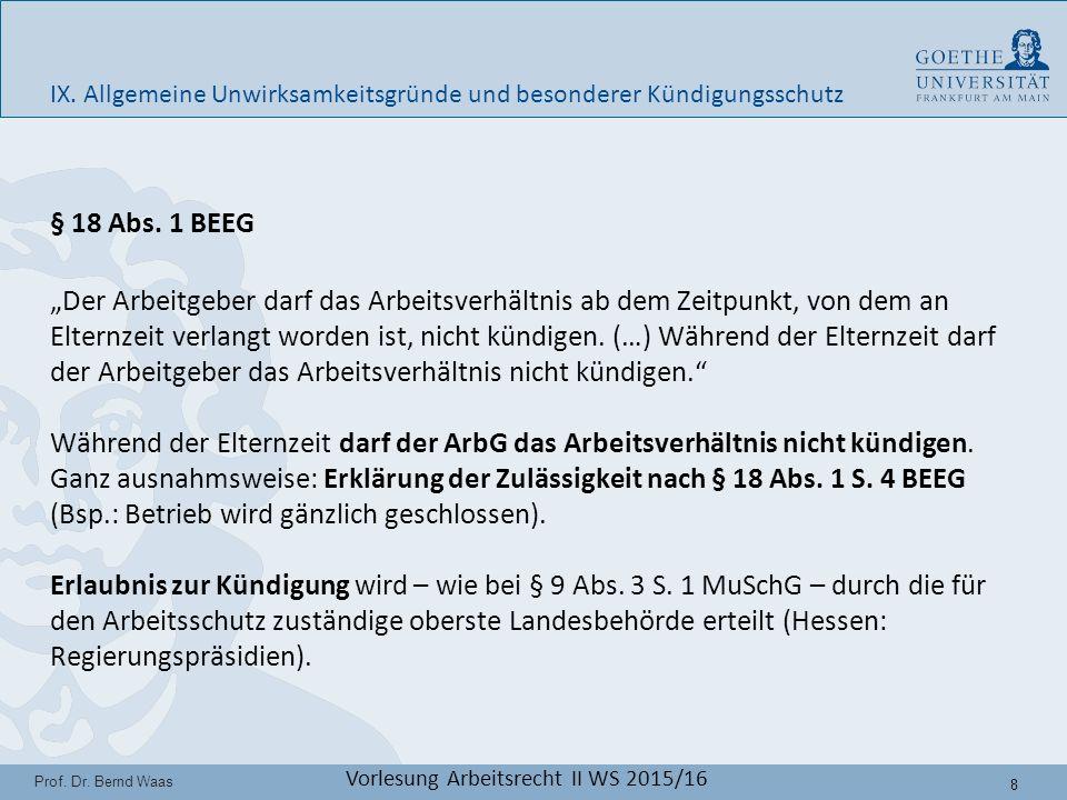19 Prof.Dr. Bernd Waas Vorlesung Arbeitsrecht II WS 2015/16 IX.