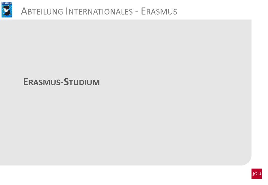 E RASMUS -S TUDIUM A BTEILUNG I NTERNATIONALES - E RASMUS