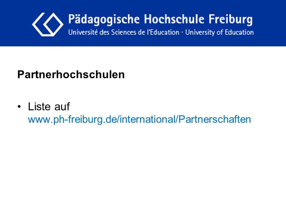 fdgfg Voraussetzungen Immatrikulation an der PH Freiburg Abschluss des ersten Studienjahres und bestandene Modul 1 Prüfung (Ausnahme Masterstudiengänge) Bewerbung nur an europäischen Partnerhochschulen der PH Freiburg