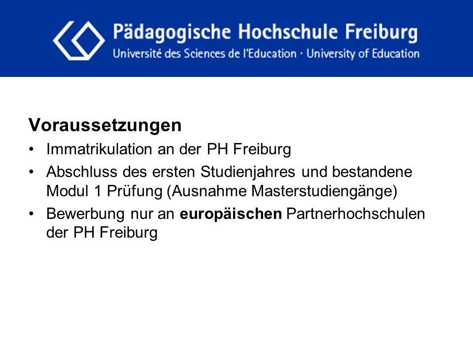 fdgfg Voraussetzungen Immatrikulation an der PH Freiburg Abschluss des ersten Studienjahres und bestandene Modul 1 Prüfung (Ausnahme Masterstudiengäng