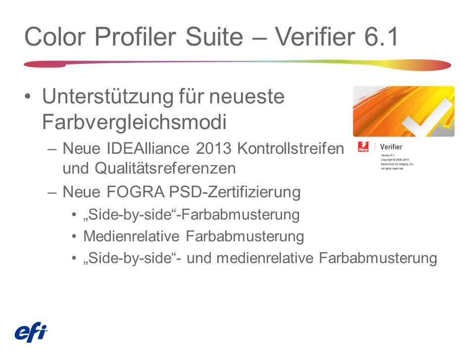 """Color Profiler Suite – Verifier 6.1 Unterstützung für neueste Farbvergleichsmodi –Neue IDEAlliance 2013 Kontrollstreifen und Qualitätsreferenzen –Neue FOGRA PSD-Zertifizierung """"Side ‑ by ‑ side -Farbabmusterung Medienrelative Farbabmusterung """"Side ‑ by ‑ side - und medienrelative Farbabmusterung"""