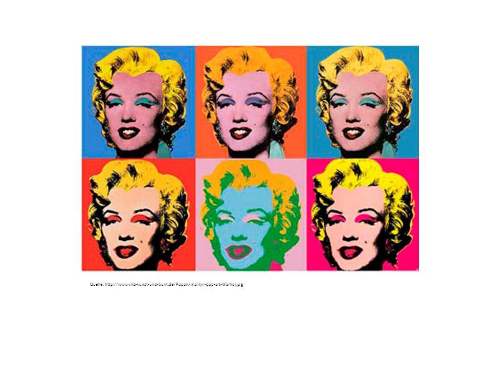 Quelle: http://www.villa-kunst-und-bunt.de/Popart/marilyn-pop-art-Warhol.jpg