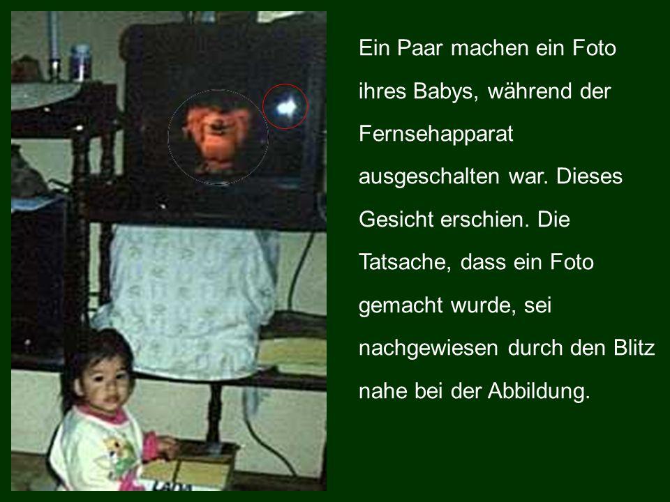Ein Paar machen ein Foto ihres Babys, während der Fernsehapparat ausgeschalten war. Dieses Gesicht erschien. Die Tatsache, dass ein Foto gemacht wurde