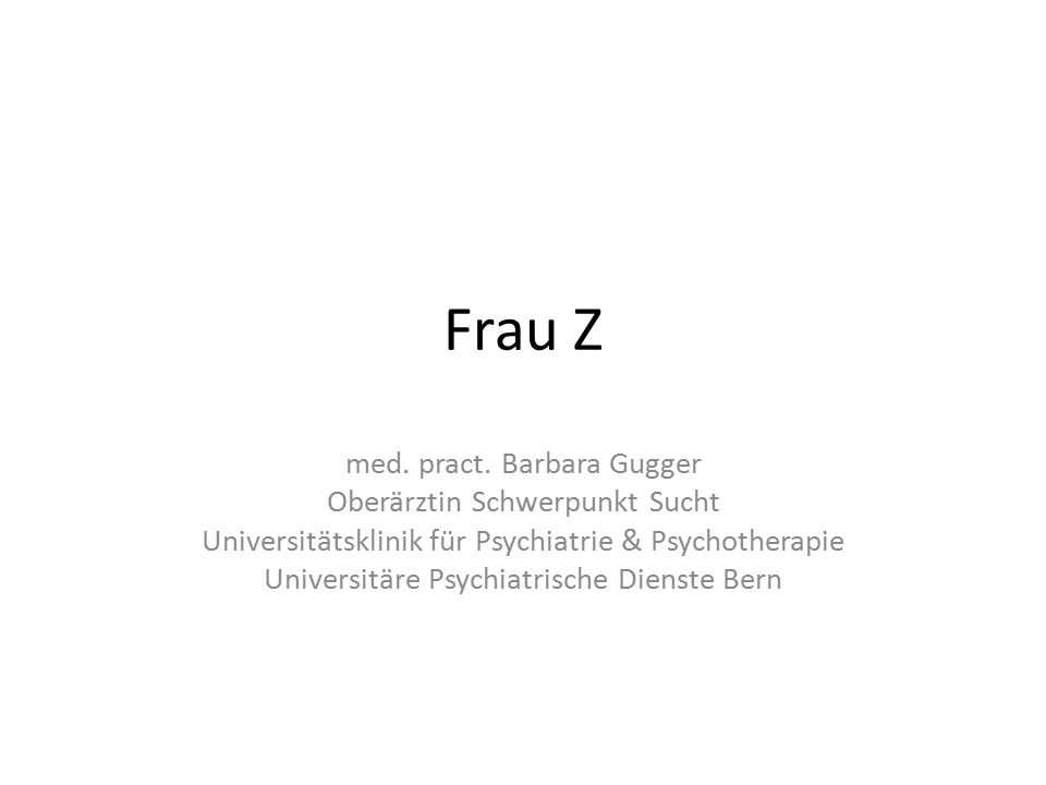 Frau Z med. pract.