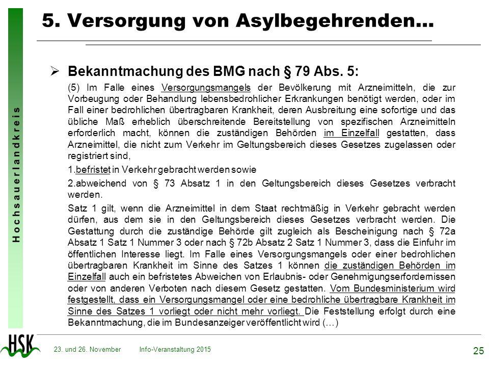 H o c h s a u e r l a n d k r e i s 5. Versorgung von Asylbegehrenden…  Bekanntmachung des BMG nach § 79 Abs. 5: (5) Im Falle eines Versorgungsmangel