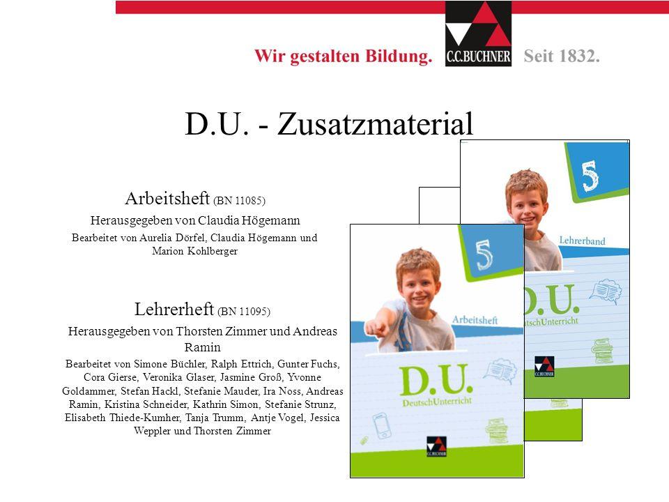 D.U. - Zusatzmaterial Arbeitsheft (BN 11085) Herausgegeben von Claudia Högemann Bearbeitet von Aurelia Dörfel, Claudia Högemann und Marion Kohlberger