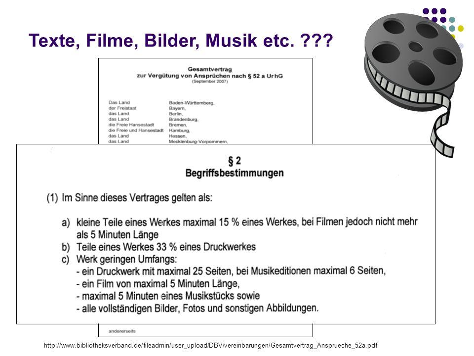 Texte, Filme, Bilder, Musik etc. .