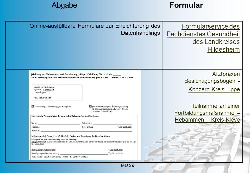 MD 29 Online-ausfüllbare Formulare zur Erleichterung des Datenhandlings Formularservice des Fachdienstes Gesundheit des Landkreises Hildesheim Arztpra