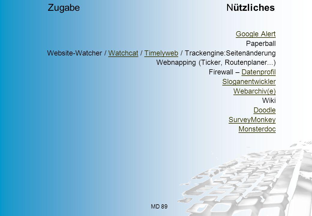 MD 89 Google Alert Paperball Website-Watcher / Watchcat / Timelyweb / Trackengine:SeitenänderungWatchcatTimelyweb Webnapping (Ticker, Routenplaner...)