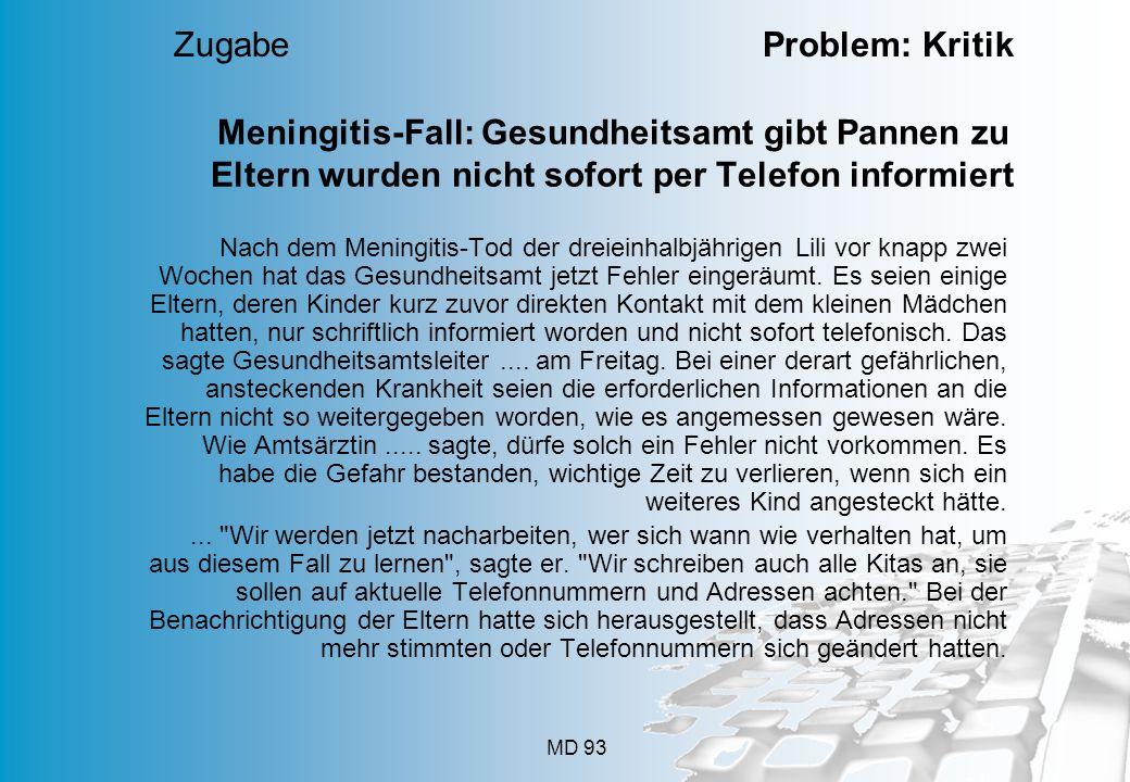 MD 93 Meningitis-Fall: Gesundheitsamt gibt Pannen zu Eltern wurden nicht sofort per Telefon informiert Nach dem Meningitis-Tod der dreieinhalbjährigen