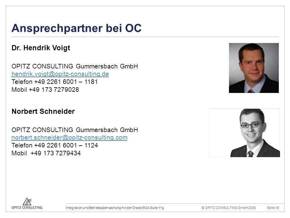 © OPITZ CONSULTING GmbH 2009Seite 18Integration und Betriebsüberwachung mit der Oracle SOA Suite 11g Konstruktionsraster 20mm 4mm OPITZ CONSULTING Vor