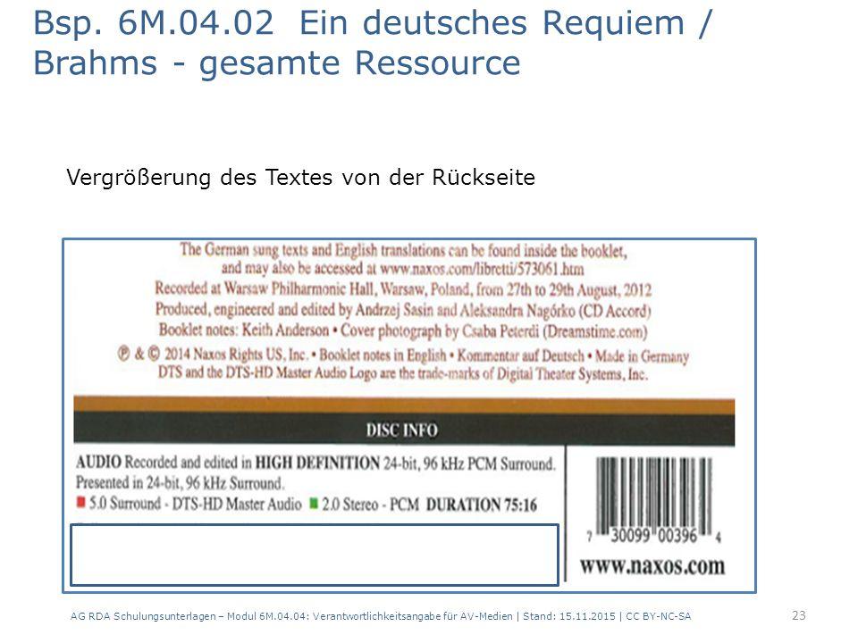 Bsp. 6M.04.02 Ein deutsches Requiem / Brahms - gesamte Ressource AG RDA Schulungsunterlagen – Modul 6M.04.04: Verantwortlichkeitsangabe für AV-Medien