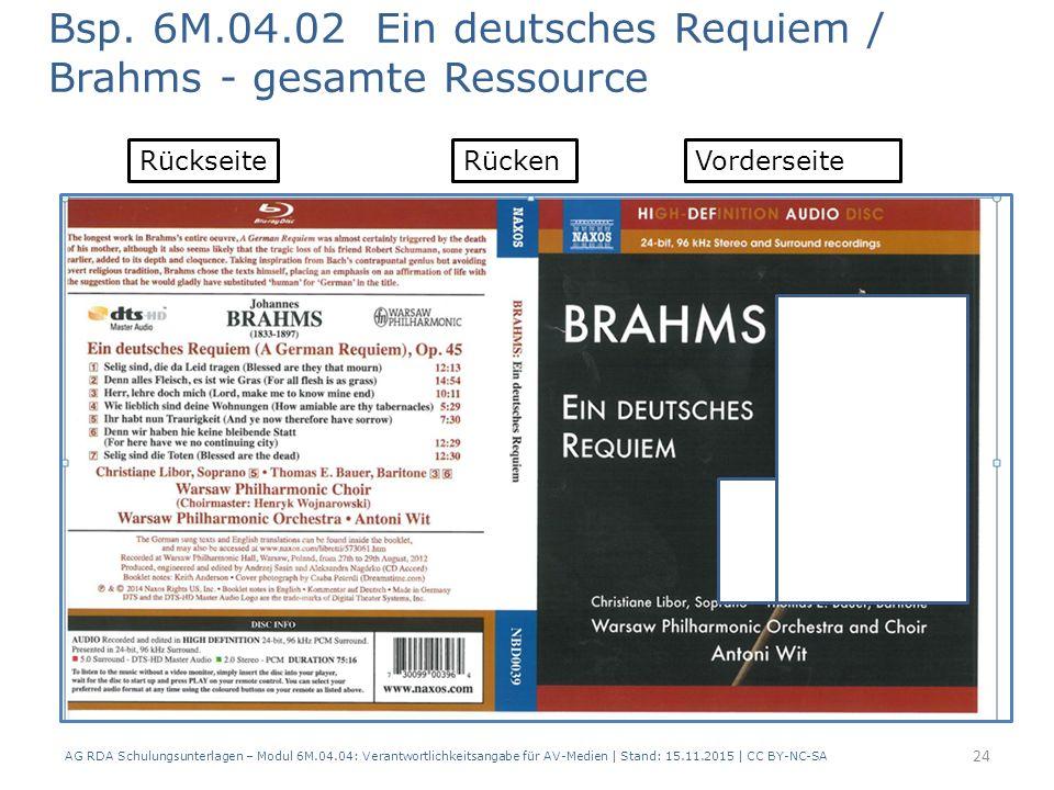 AG RDA Schulungsunterlagen – Modul 6M.04.04: Verantwortlichkeitsangabe für AV-Medien | Stand: 15.11.2015 | CC BY-NC-SA Bsp. 6M.04.02 Ein deutsches Req