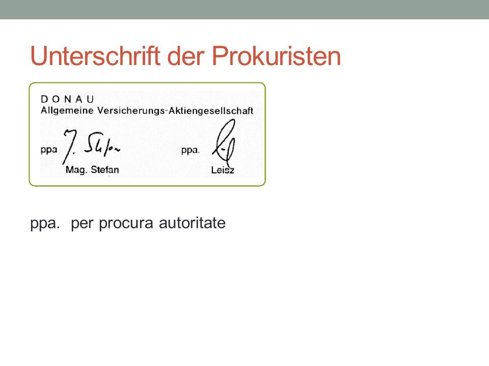 Unterschrift der Prokuristen ppa. per procura autoritate