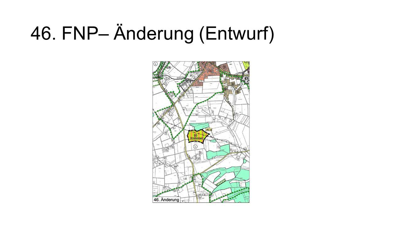 46. FNP– Änderung (Entwurf)