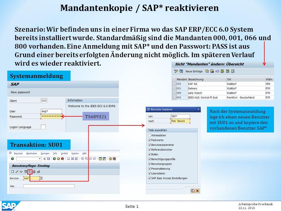 Mandantenkopie / SAP* reaktivieren Seite 1 Arbeitsprobe Uwe Hauck 22.11.