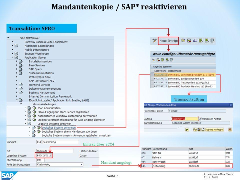 Transaktion: SPRO Seite 3 Arbeitsprobe Uwe Hauck 22.11.