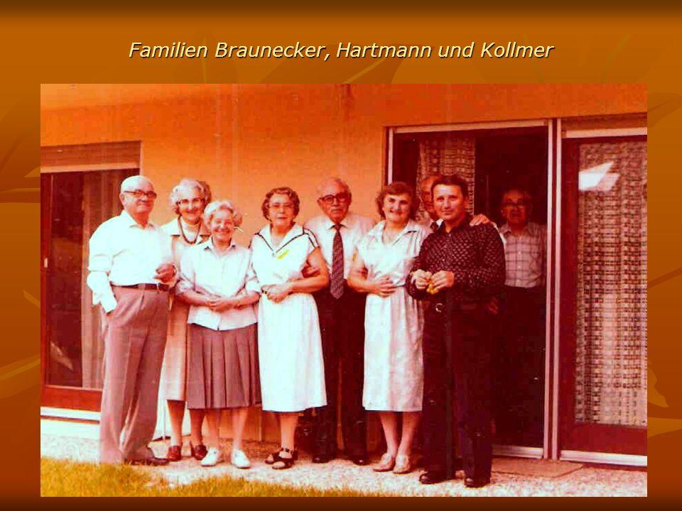 Familien Braunecker, Hartmann und Kollmer