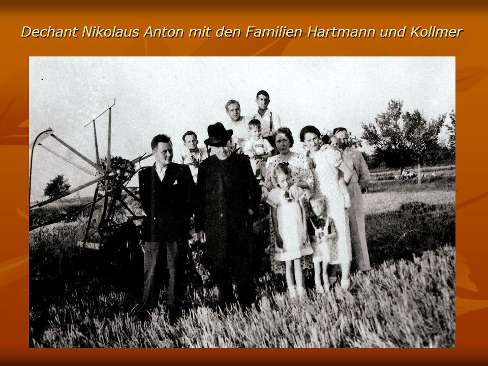 Dechant Nikolaus Anton mit den Familien Hartmann und Kollmer