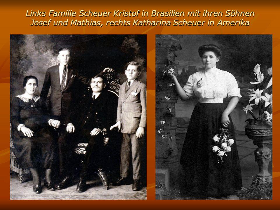Links Familie Scheuer Kristof in Brasilien mit ihren Söhnen Josef und Mathias, rechts Katharina Scheuer in Amerika