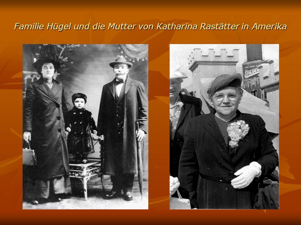 Familie Hügel und die Mutter von Katharina Rastätter in Amerika