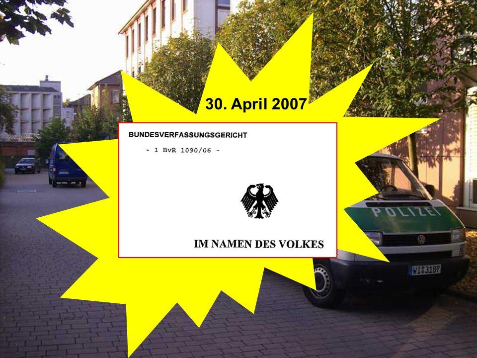 17. Mai 2006 18. Mai 2006 1 Jahr vergeht... 2.6.2006... Feldbefreiung in Gießen