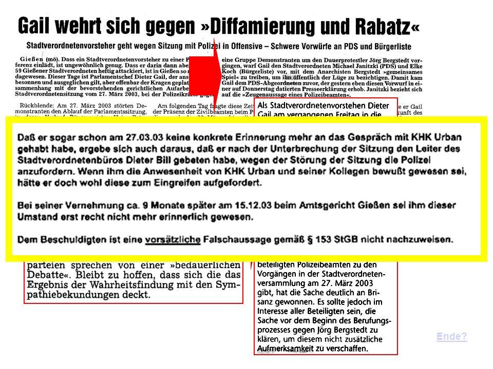 28.3.2003: Die zweite Lüge – gegenüber der Presse Dann lügt auch die Polizei... 15.12.2003: Die dritte Lüge – vor Gericht StGB § 153 Falsche uneidlich