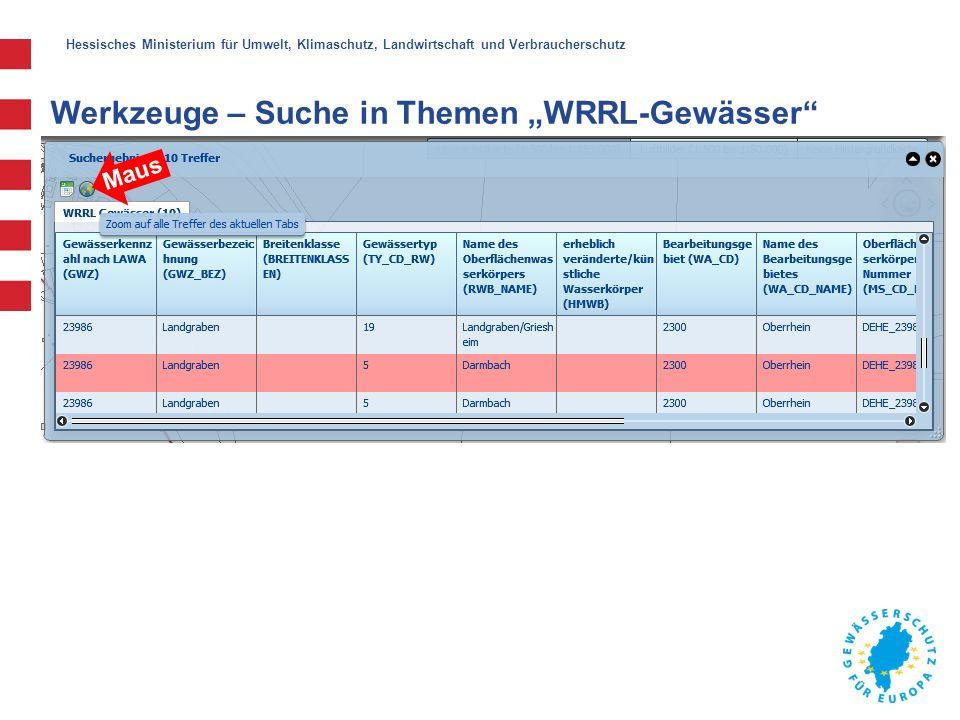 """Hessisches Ministerium für Umwelt, Klimaschutz, Landwirtschaft und Verbraucherschutz Werkzeuge – Suche in Themen """"WRRL-Gewässer"""" Maus"""