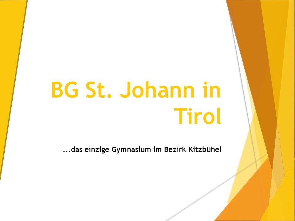 BG St. Johann in Tirol...das einzige Gymnasium im Bezirk Kitzbühel