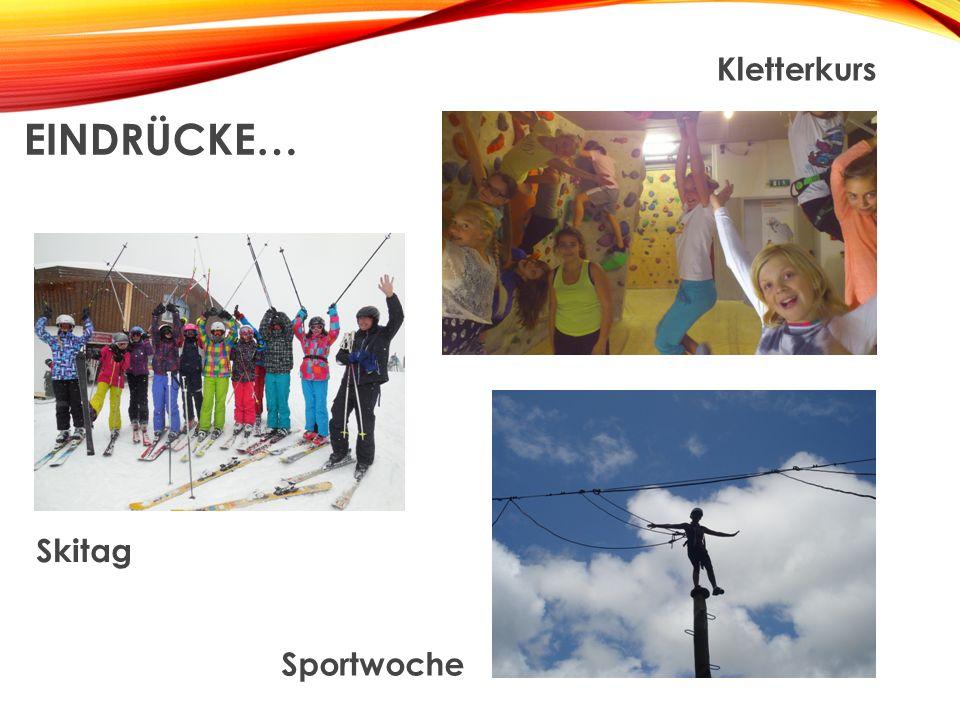 EINDRÜCKE… Kletterkurs Skitag Sportwoche