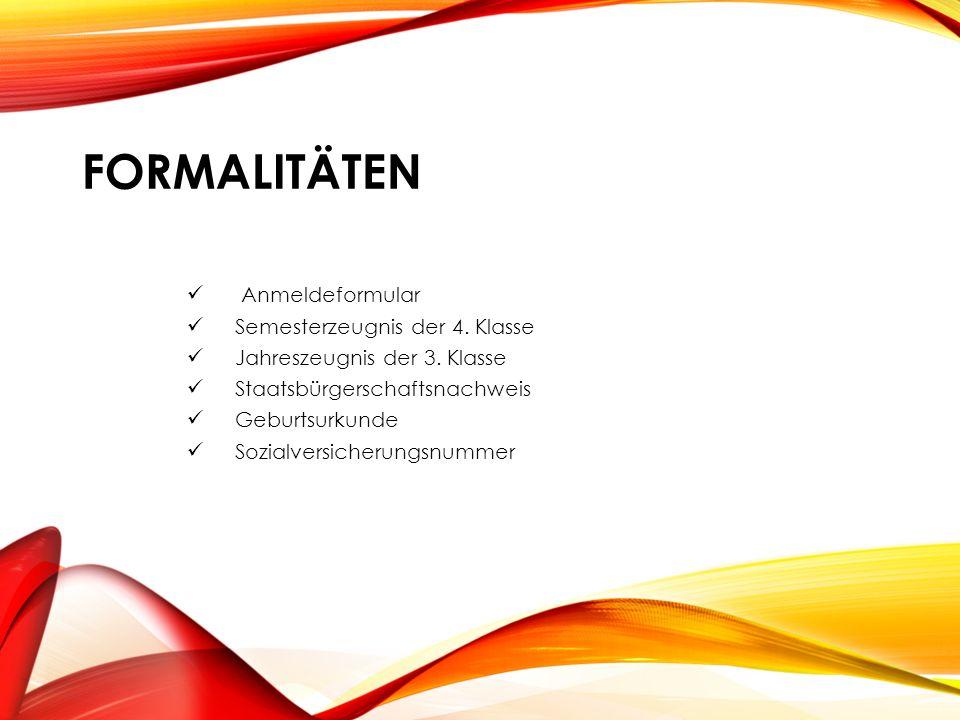 FORMALITÄTEN Anmeldeformular Semesterzeugnis der 4.