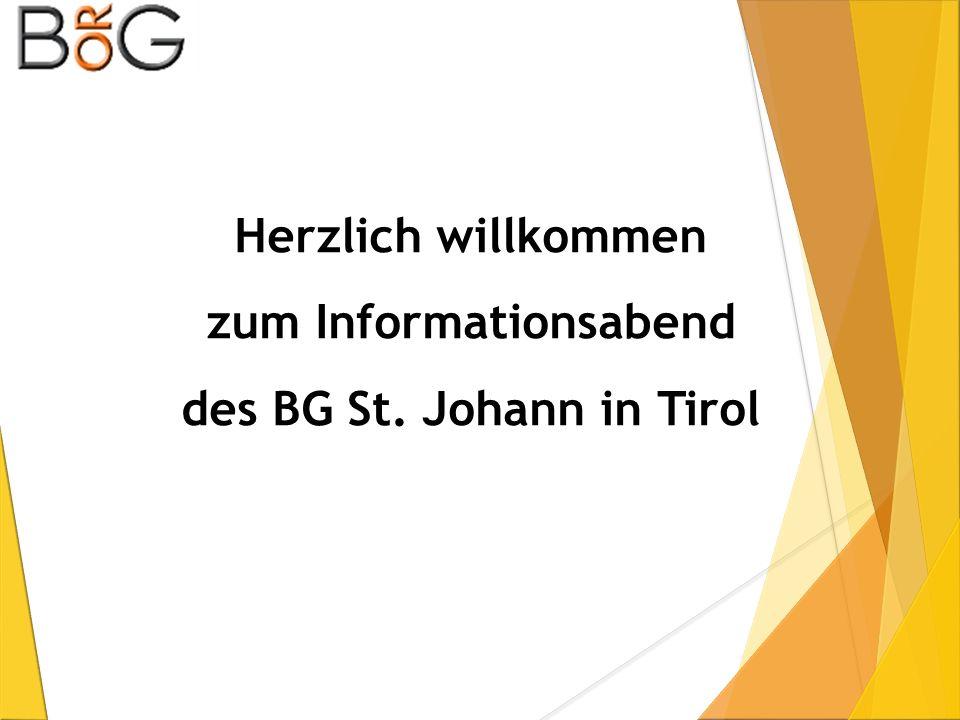 Herzlich willkommen zum Informationsabend des BG St. Johann in Tirol