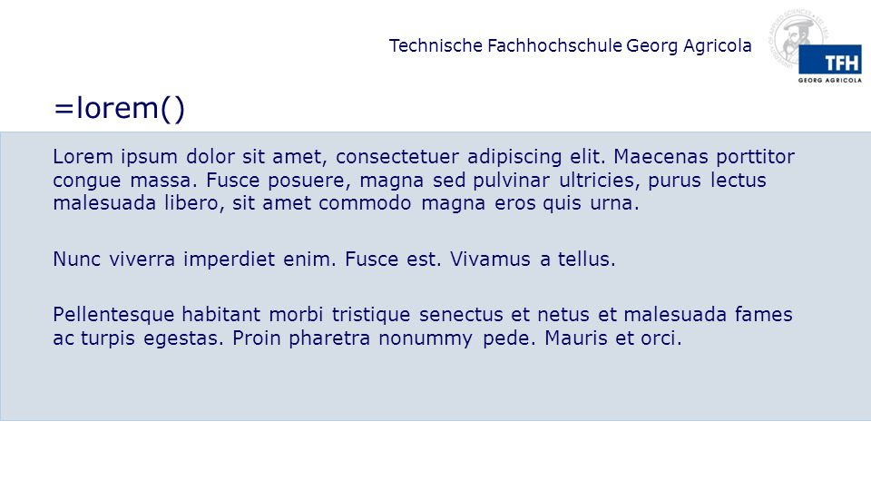 Technische Fachhochschule Georg Agricola =rand() The quick brown fox jumps over the lazy dog.