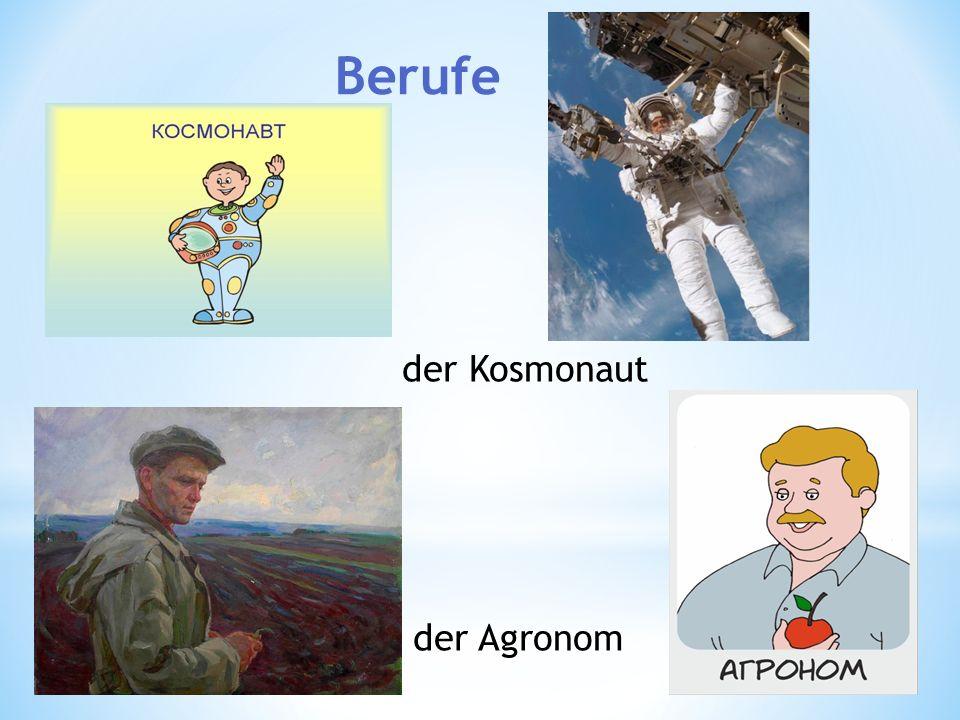 der Kosmonaut der Agronom Berufe