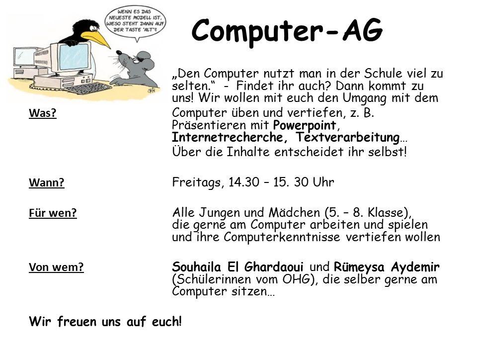 """Computer-AG """" Den Computer nutzt man in der Schule viel zu selten. - Findet ihr auch."""