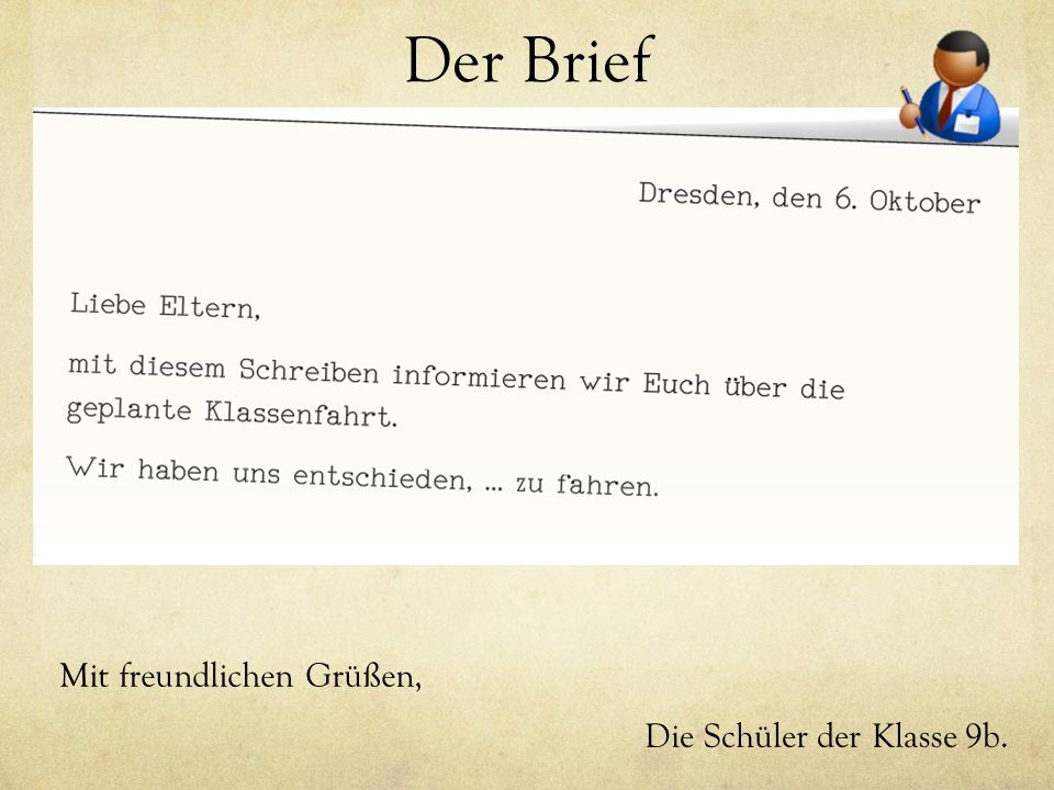 Der Brief Mit freundlichen Grüßen, Die Schüler der Klasse 9b.
