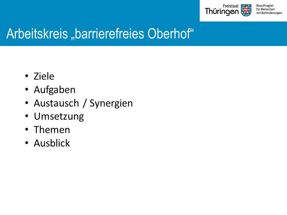 "Arbeitskreis ""barrierefreies Oberhof Ziele Aufgaben Austausch / Synergien Umsetzung Themen Ausblick"