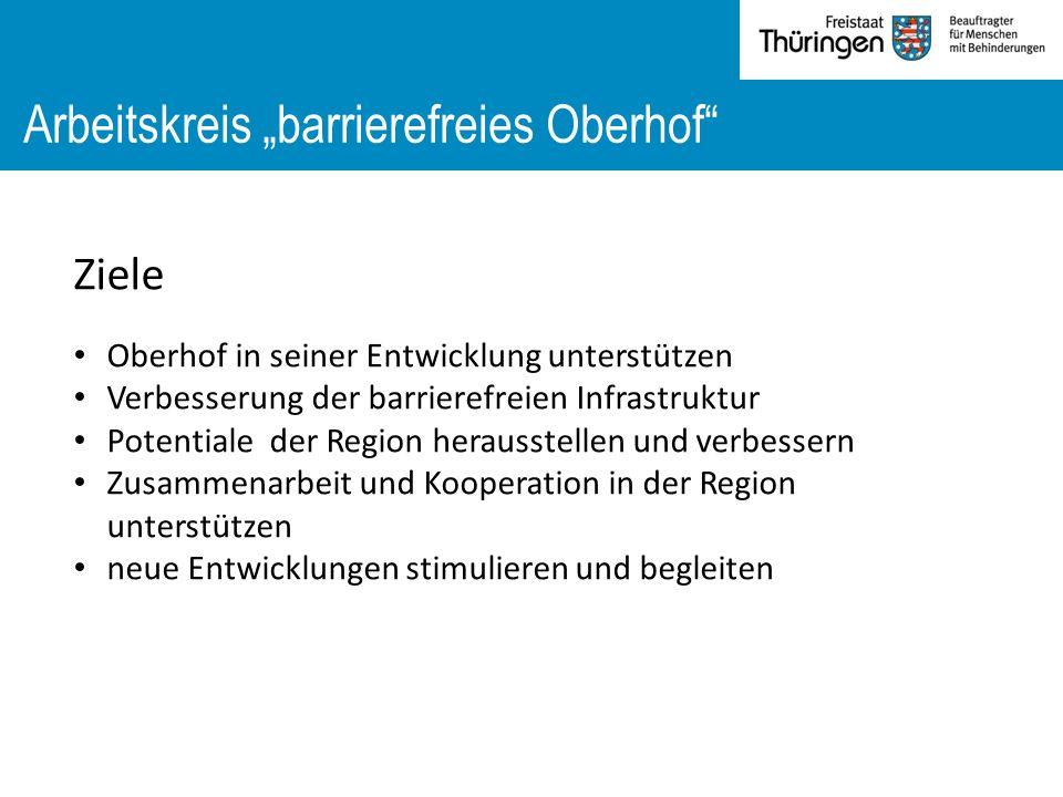 """Arbeitskreis """"barrierefreies Oberhof Ziele Oberhof in seiner Entwicklung unterstützen Verbesserung der barrierefreien Infrastruktur Potentiale der Region herausstellen und verbessern Zusammenarbeit und Kooperation in der Region unterstützen neue Entwicklungen stimulieren und begleiten"""