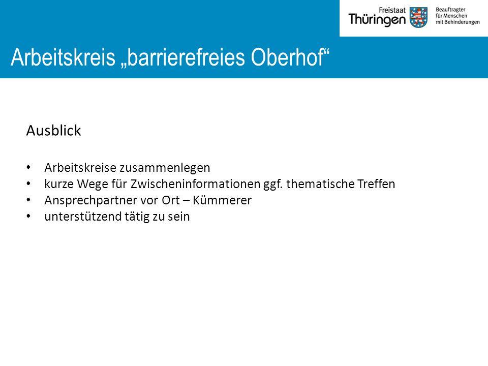 """Arbeitskreis """"barrierefreies Oberhof Ausblick Arbeitskreise zusammenlegen kurze Wege für Zwischeninformationen ggf."""
