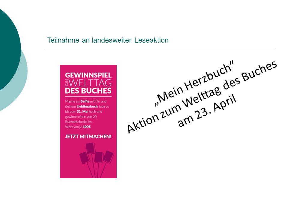 """""""Mein Herzbuch"""" Aktion zum Welttag des Buches am 23. April Teilnahme an landesweiter Leseaktion"""