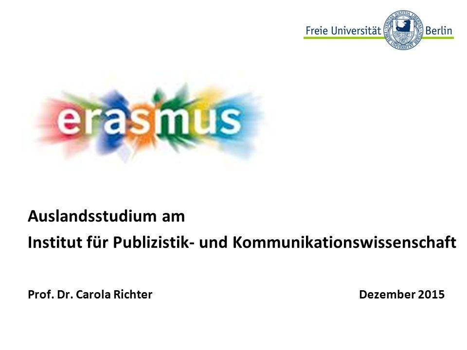 12 Erasmus-Kooperationspartner Instituts-Partnerschaften mit festgelegten Plätzen Master: LandUniversitäten Schweiz Fribourg (deu/fra): http://www.unifr.ch/mukw/mukw07/index.php?page=basisprogramm-90-ects http://www.unifr.ch/mukw/mukw07/index.php?page=basisprogramm-90-ects Zürich (deu): http://www.ipmz.uzh.ch/Studium/Master/Hauptfach.htmlhttp://www.ipmz.uzh.ch/Studium/Master/Hauptfach.html Spanien Madrid CEU (spa): http://www.posgrado.uspceu.es/pages/comunicacion_cultural/presentacion.html http://www.posgrado.uspceu.es/pages/comunicacion_cultural/presentacion.html Italien Mailand (ita/ Teile eng): http://www.scienzepolitiche.unimi.it/ENG/4358_ITA_HTML.html http://www.scienzepolitiche.unimi.it/ENG/4358_ITA_HTML.html PortugalLissabon NOVA (eng/por): http://www.fcsh.unl.pt/?set_language=en http://www.fcsh.unl.pt/?set_language=en