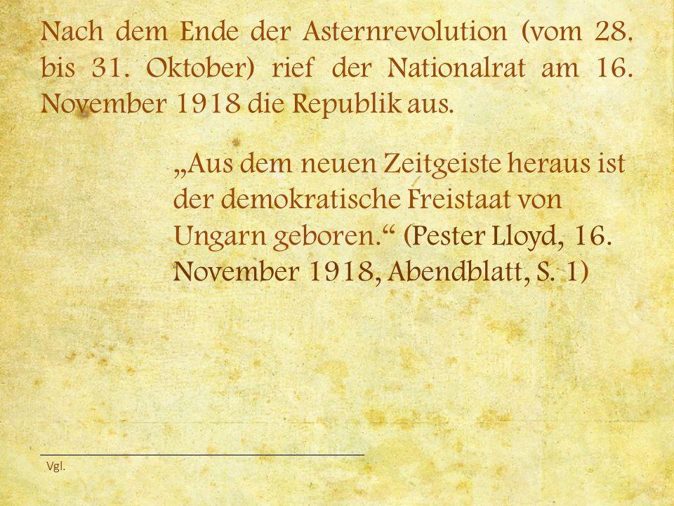 Nach dem Ende der Asternrevolution (vom 28. bis 31.