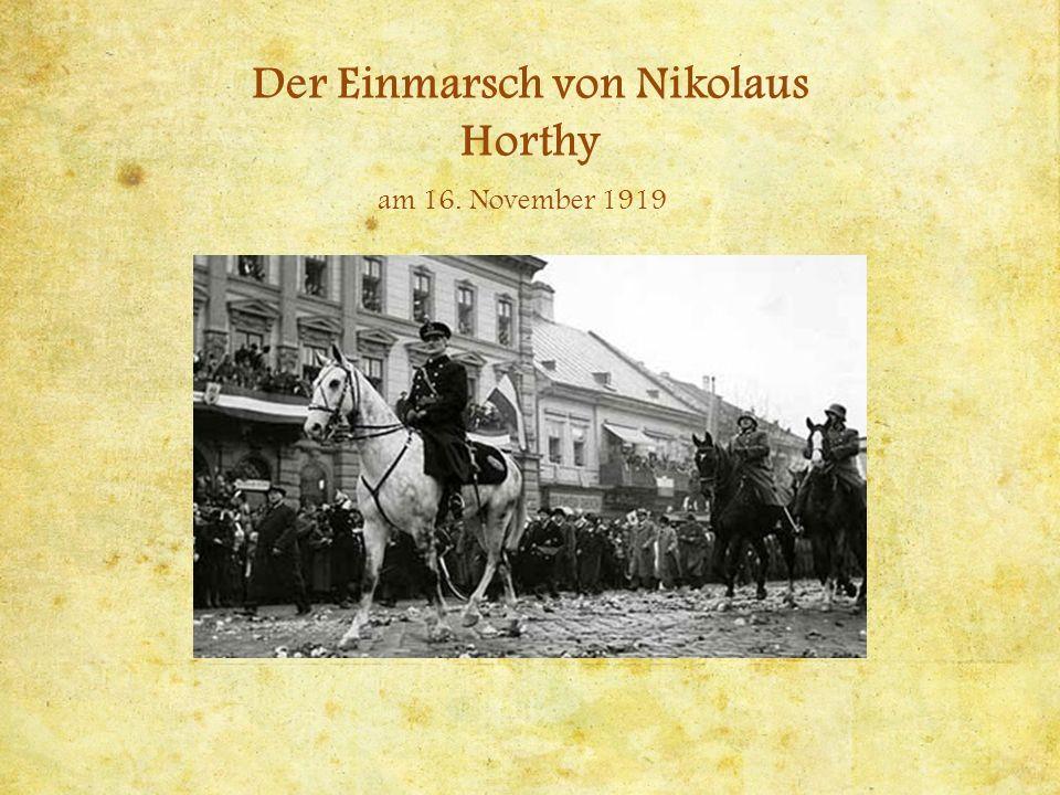 Der Einmarsch von Nikolaus Horthy am 16. November 1919