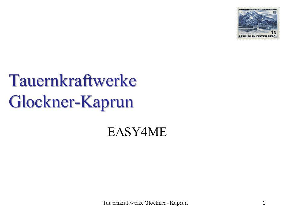 Tauernkraftwerke Glockner-Kaprun EASY4ME 1Tauernkraftwerke Glockner - Kaprun