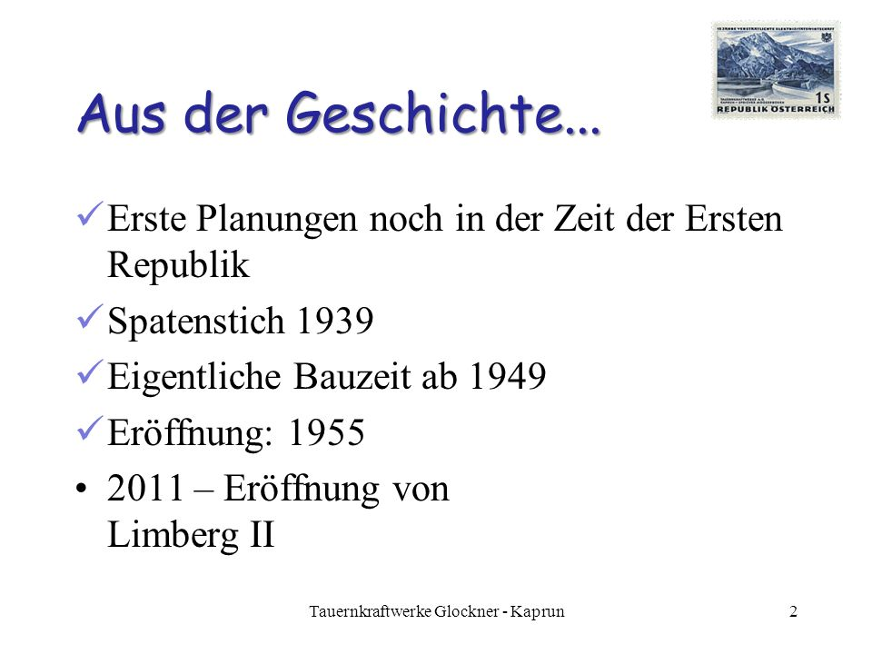 Wasserkraft Die Nutzung der Wasserkraft wird seit 1950 forciert.