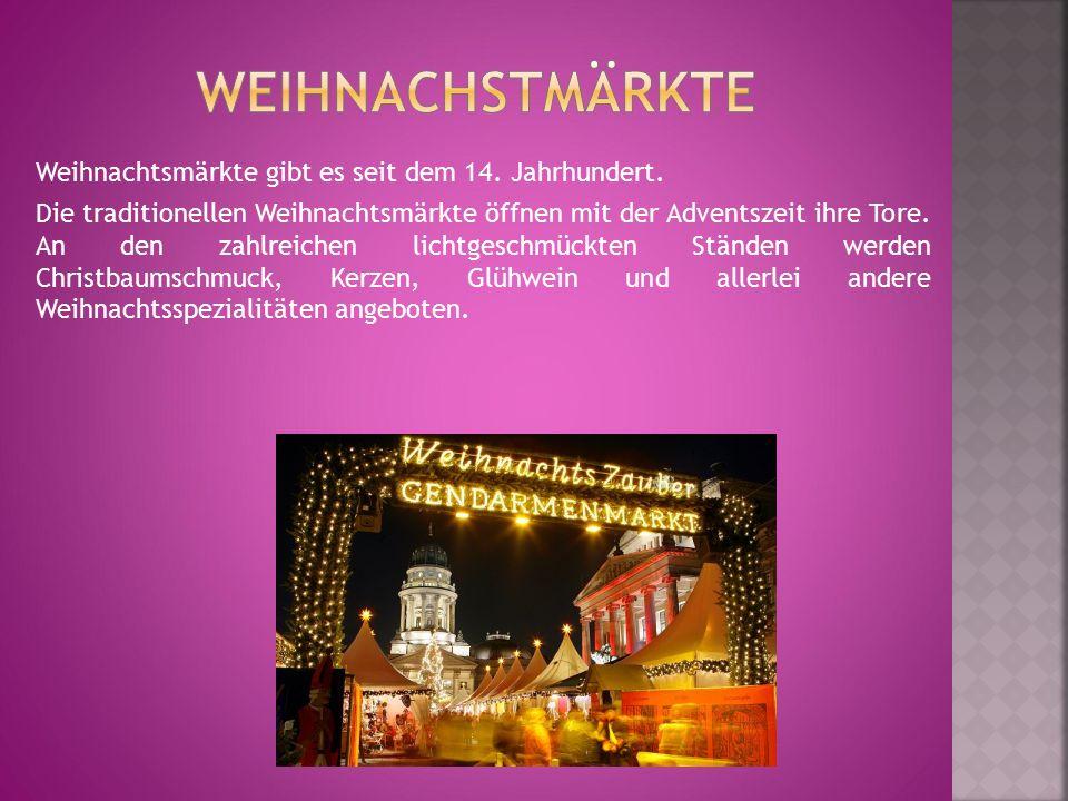 Weihnachtsmärkte gibt es seit dem 14. Jahrhundert. Die traditionellen Weihnachtsmärkte öffnen mit der Adventszeit ihre Tore. An den zahlreichen lichtg