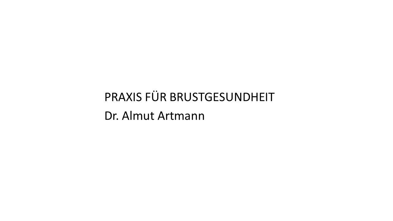 PRAXIS FÜR BRUSTGESUNDHEIT Dr. Almut Artmann